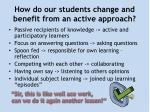 how do our students change and benefit from an active approach