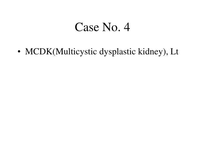 Case No. 4