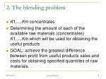 2 the blending problem