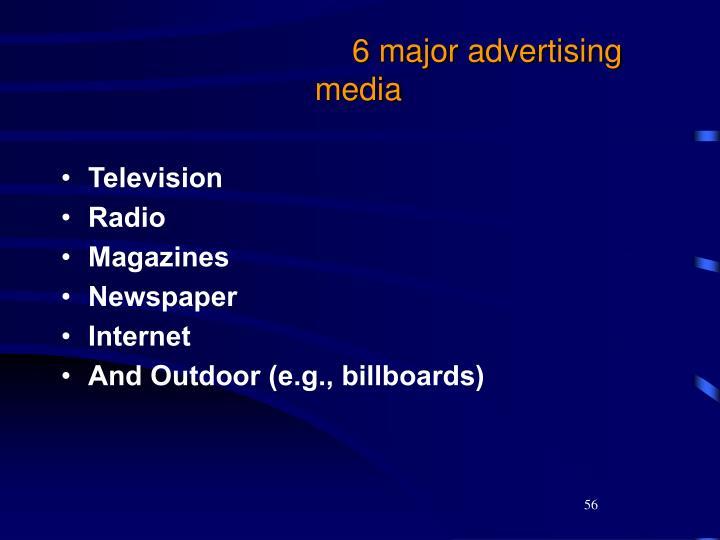 6 major advertising media