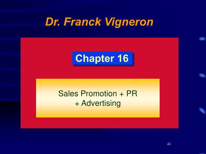 Sales Promotion + PR