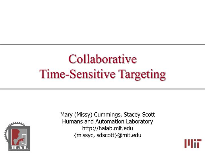 Collaborative time sensitive targeting