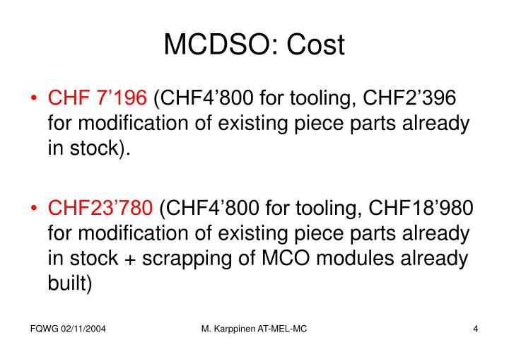 MCDSO: Cost