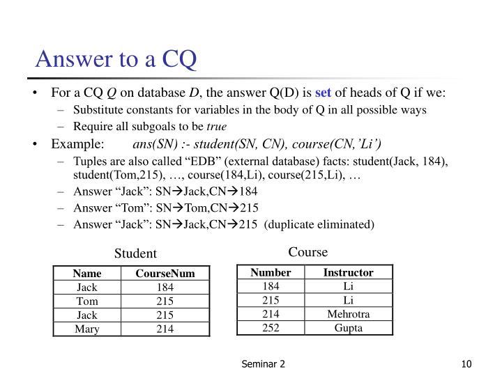 Answer to a CQ