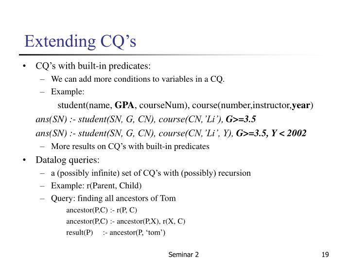 Extending CQ's
