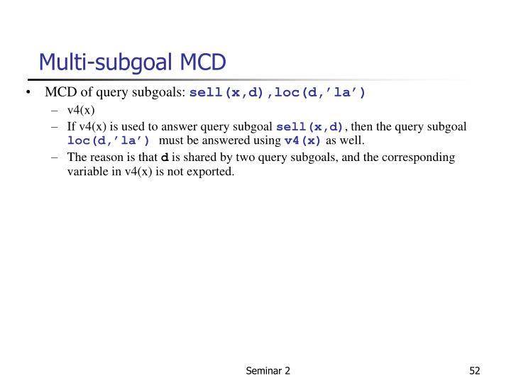 Multi-subgoal MCD