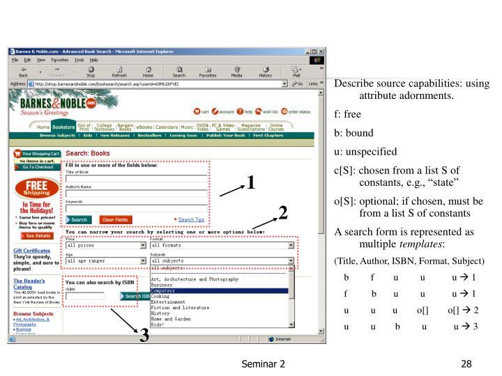 Describe source capabilities: using attribute adornments.