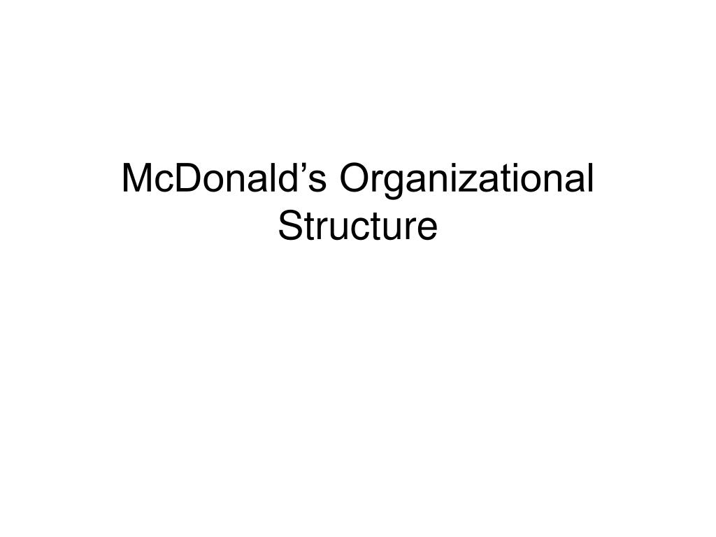 what is mcdonalds organizational structure