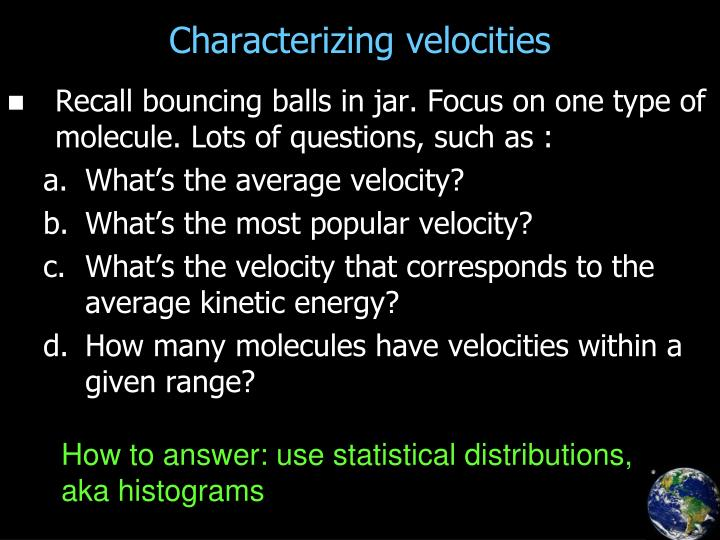 Characterizing velocities