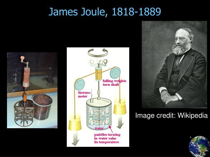 James Joule, 1818-1889