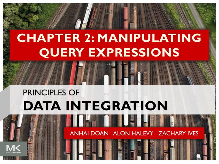 Chapter 2 manipulating query expressions