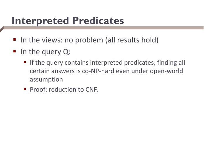 Interpreted Predicates