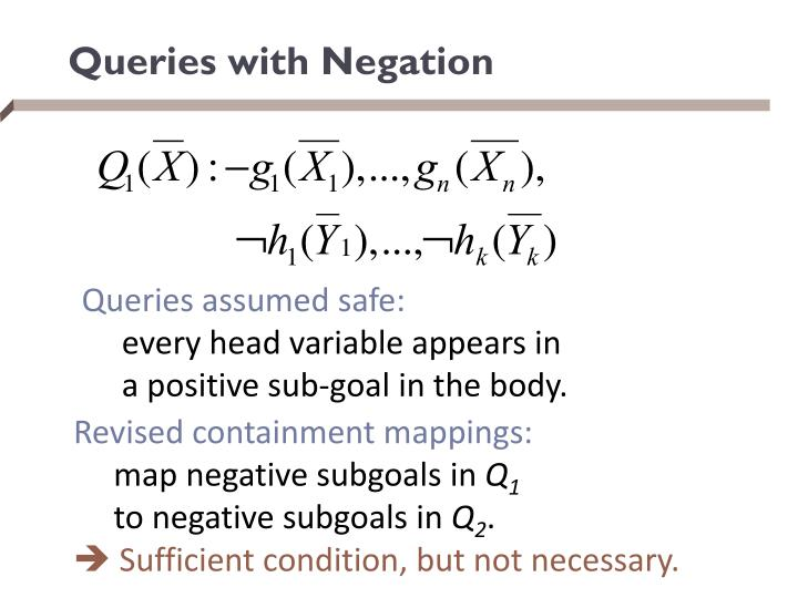 Queries with Negation