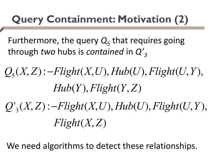 Query Containment: Motivation (2)