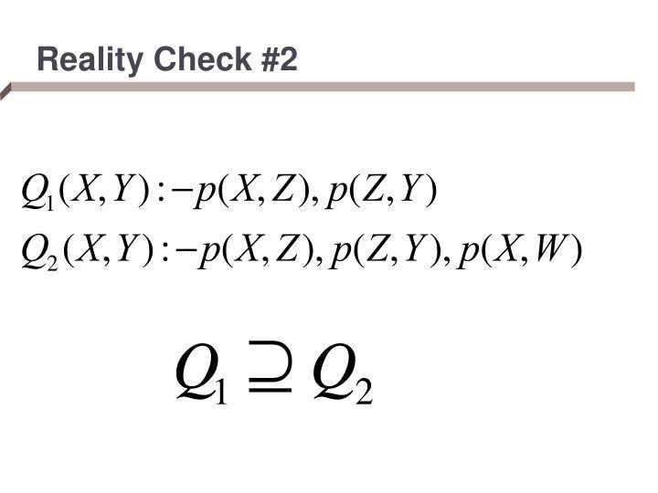 Reality Check #2