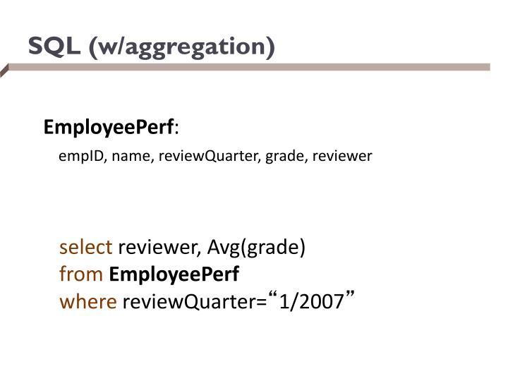 SQL (w/aggregation)