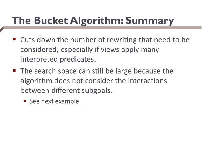 The Bucket Algorithm: Summary