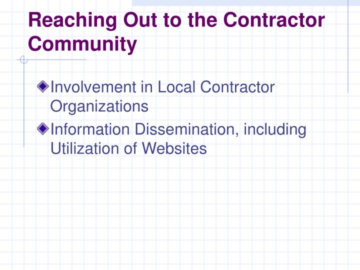 Reaching Out to the Contractor Community