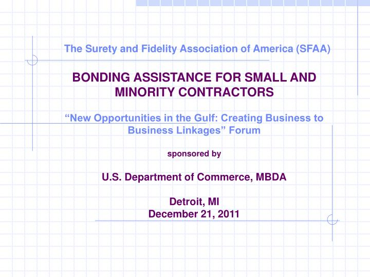 The Surety and Fidelity Association of America (SFAA)