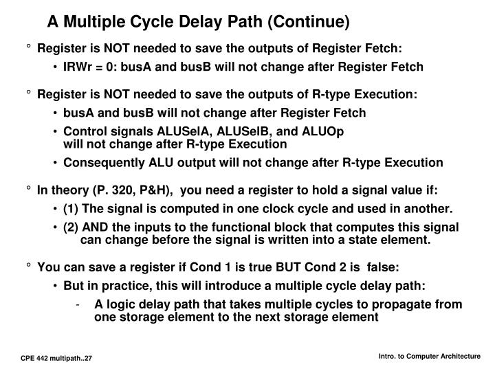 A Multiple Cycle Delay Path (Continue)