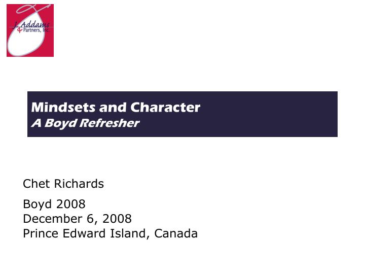 Mindsets and character a boyd refresher