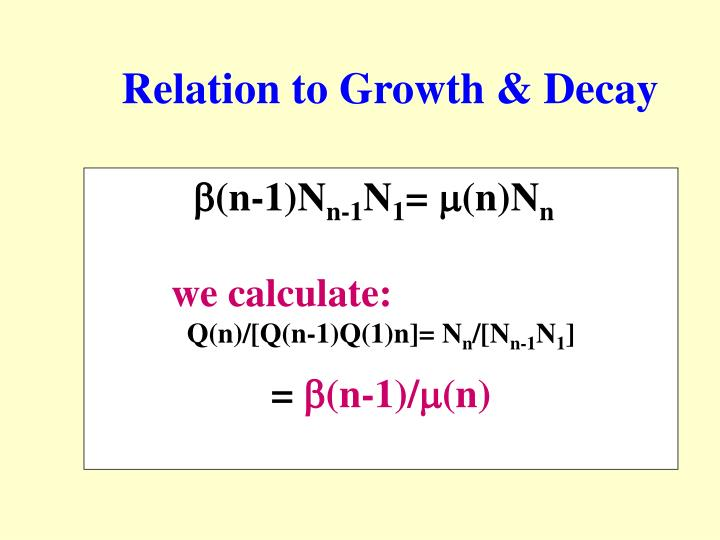 Relation to Growth & Decay