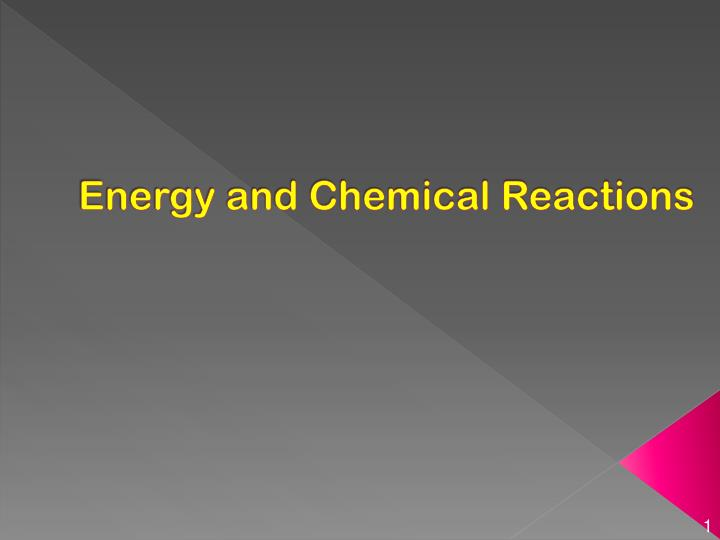 energy and chemical reactions n.