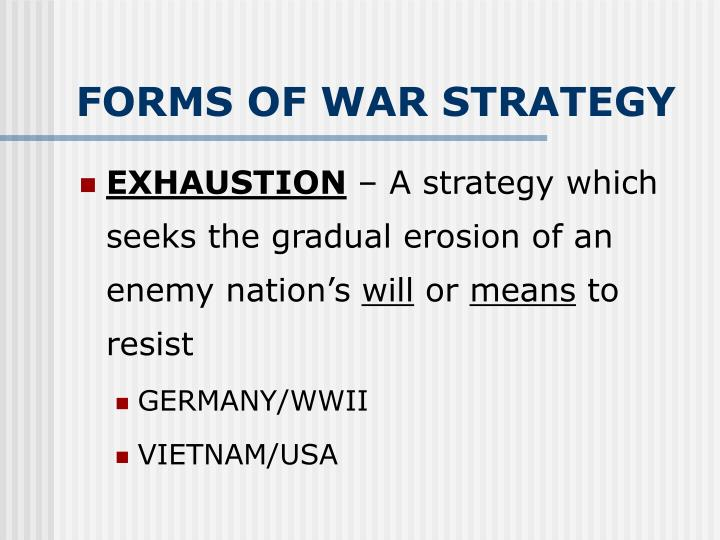 FORMS OF WAR STRATEGY