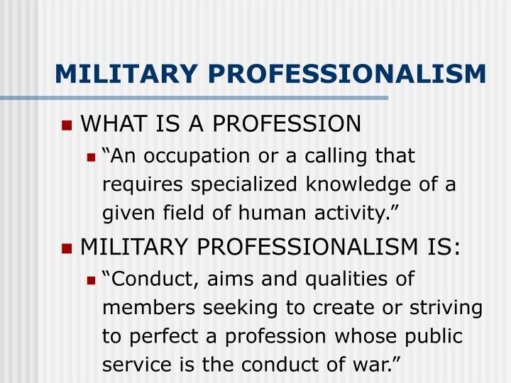 MILITARY PROFESSIONALISM