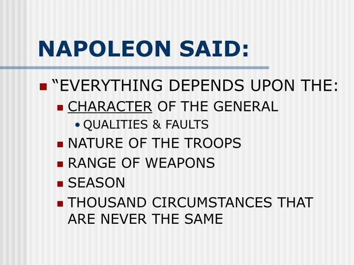 NAPOLEON SAID: