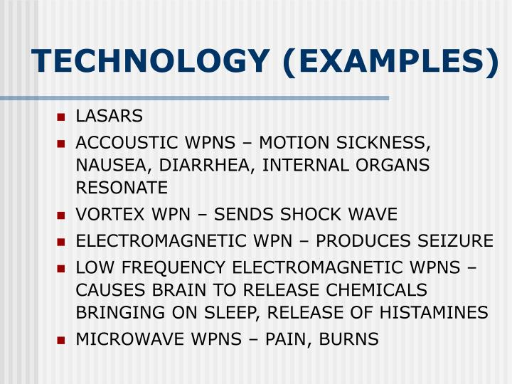 TECHNOLOGY (EXAMPLES)