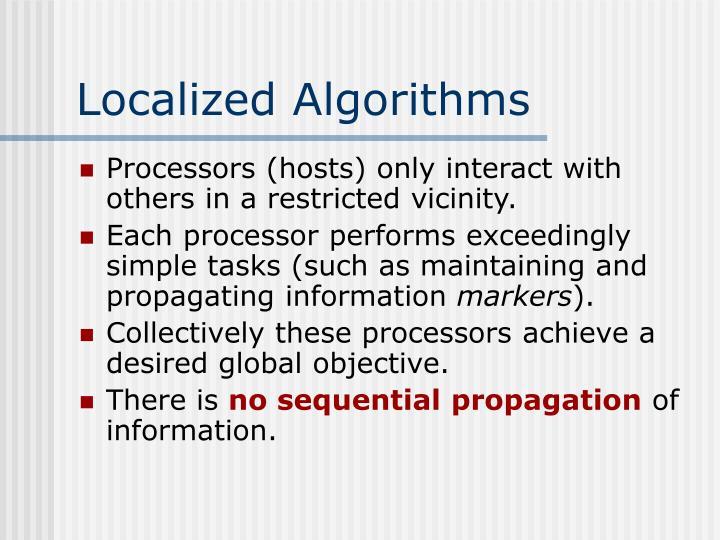 Localized Algorithms