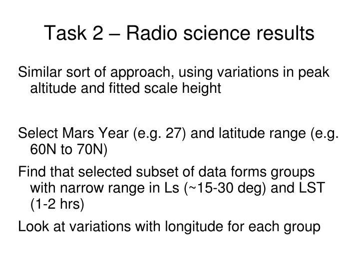 Task 2 – Radio science results