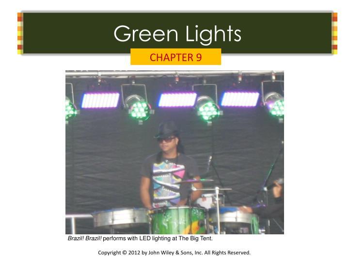 Green Lights