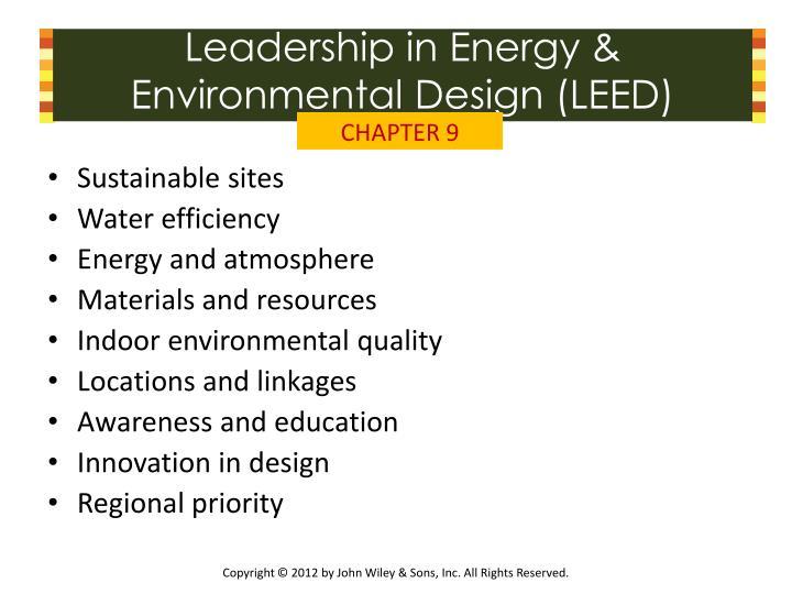 Leadership in Energy & Environmental Design (LEED)