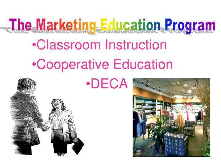 Classroom instruction cooperative education deca