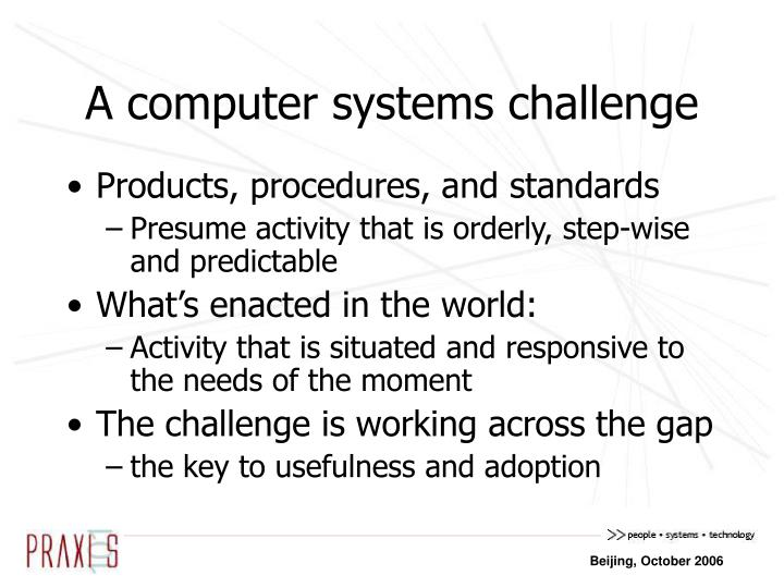 A computer systems challenge