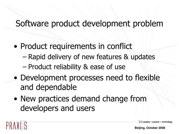 Software product development problem