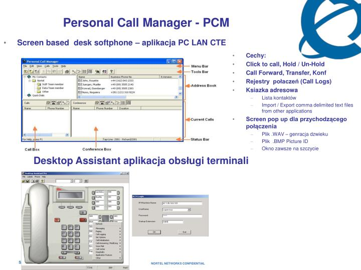 Screen based  desk softphone – aplikacja PC LAN CTE