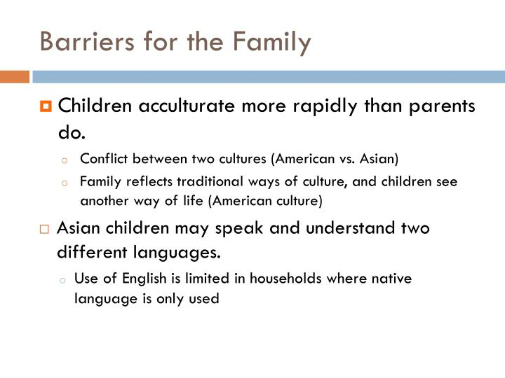 Barriers for the Family