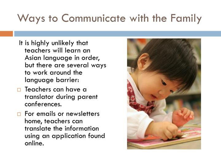 Ways to Communicate with the Family