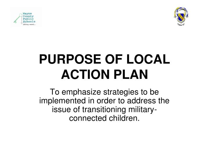 Purpose of local action plan