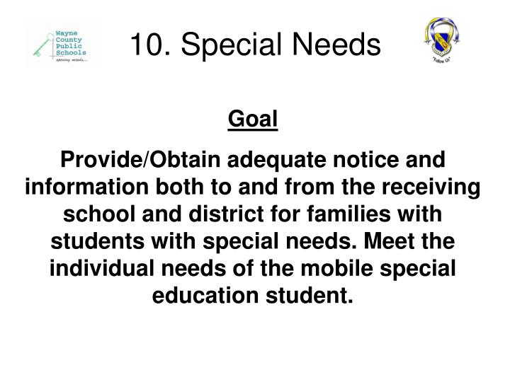 10. Special Needs