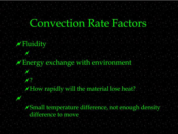 Convection Rate Factors