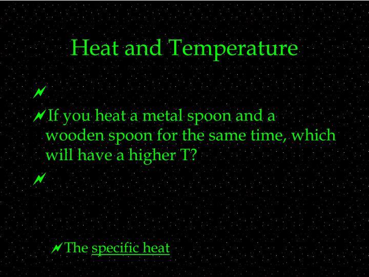 Heat and Temperature