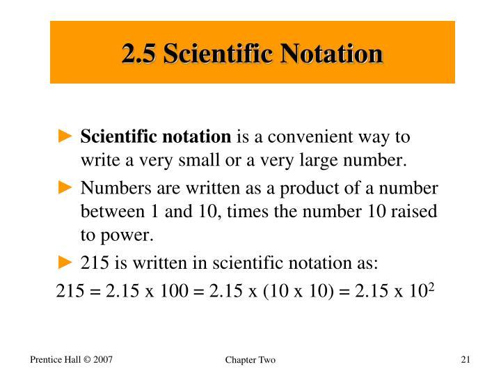 2.5 Scientific Notation