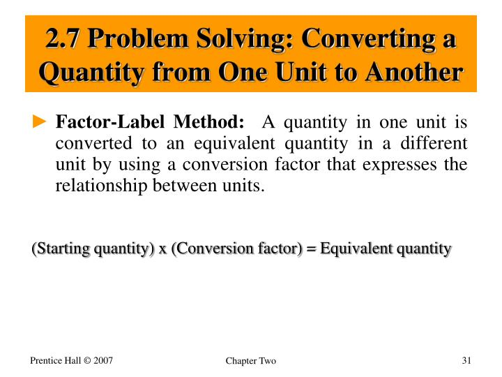 2.7 Problem Solving: Converting a Quantity from One Unit to Another
