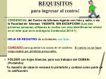 requisitos para ingresar al centro