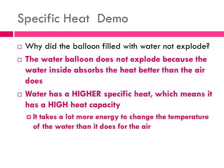 Specific Heat  Demo