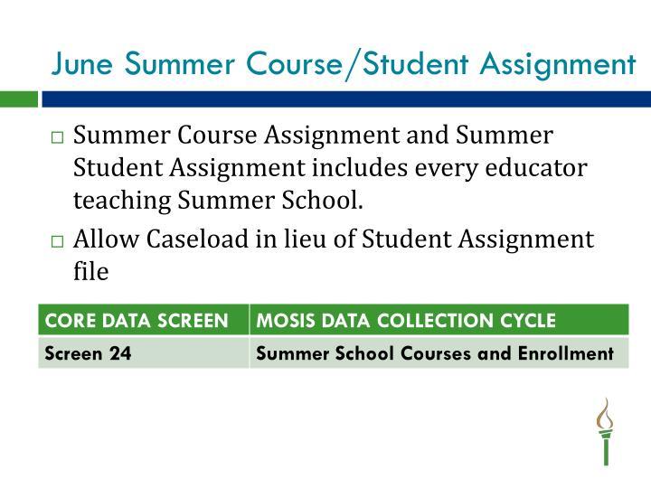 June Summer Course/Student Assignment